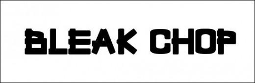 Bleak Chop
